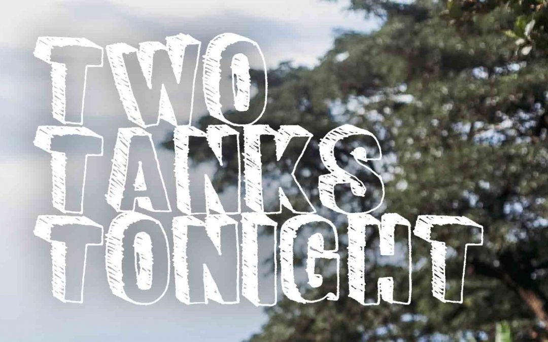 Two Tanks Tonight 2018